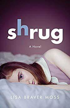 Author Interview with Lisa Braver Moss/Shrug