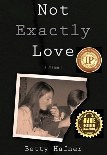 Author interview with Betty Hafner/Not Exactly Love